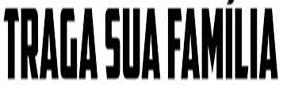 TragaSuaFamilia20181201ImagemD